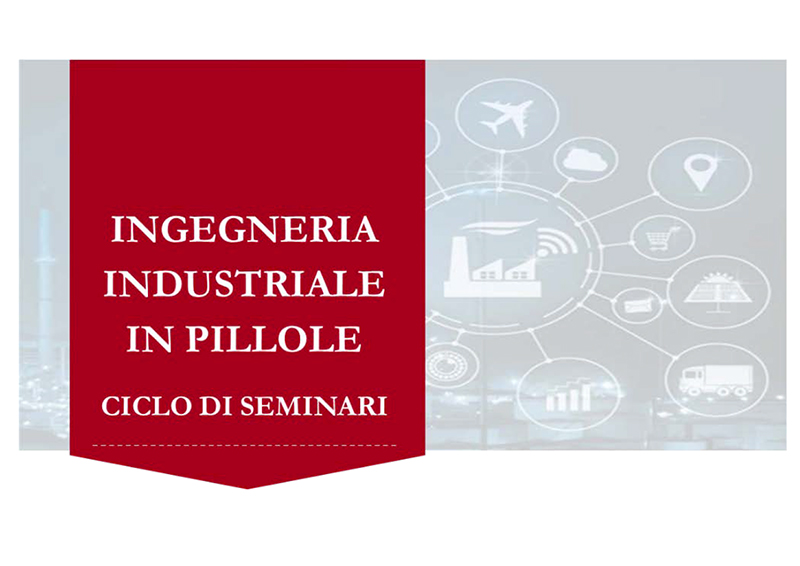 Ingegneria industriale in pillole